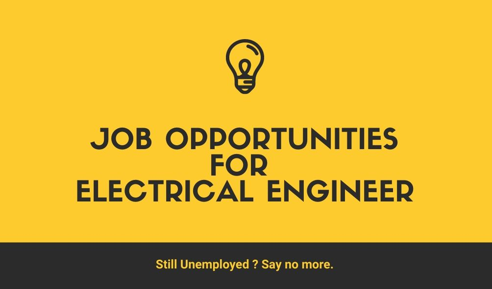 Job for Electrical Engineers